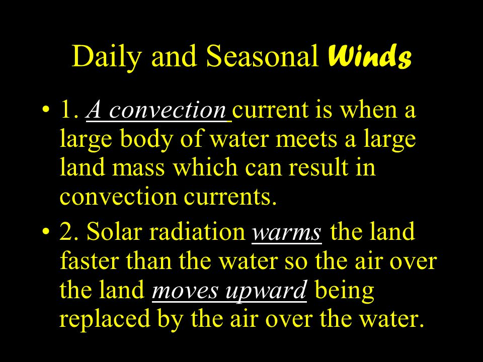 Daily and Seasonal Winds