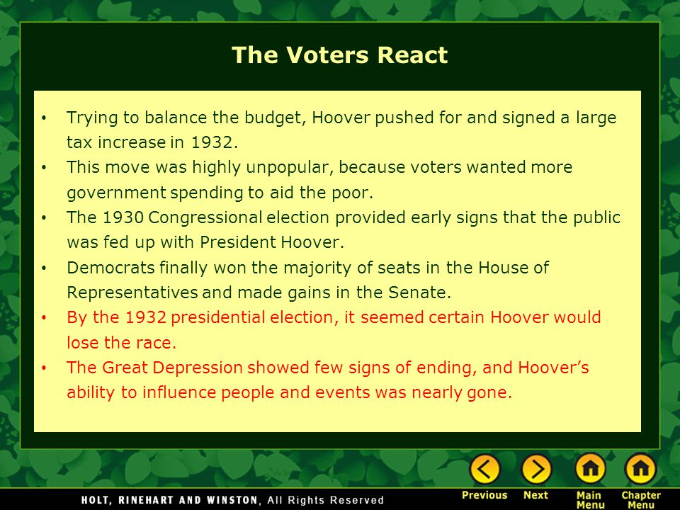 The Voters React Trying to balance the budget, Hoover pushed for and signed a large tax increase in 1932.