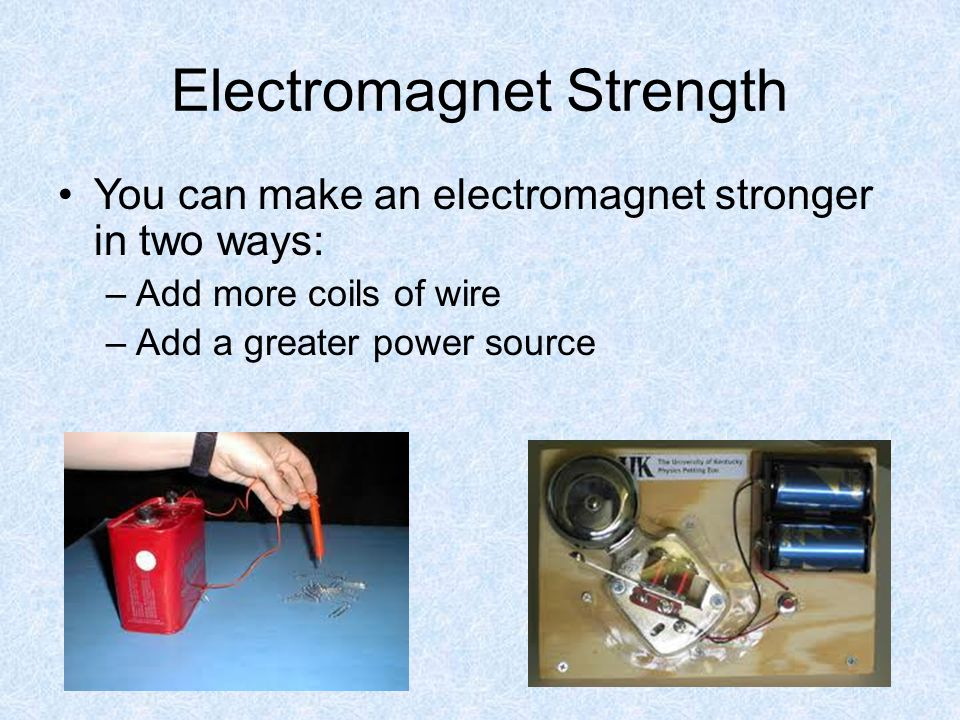 Electromagnet Strength
