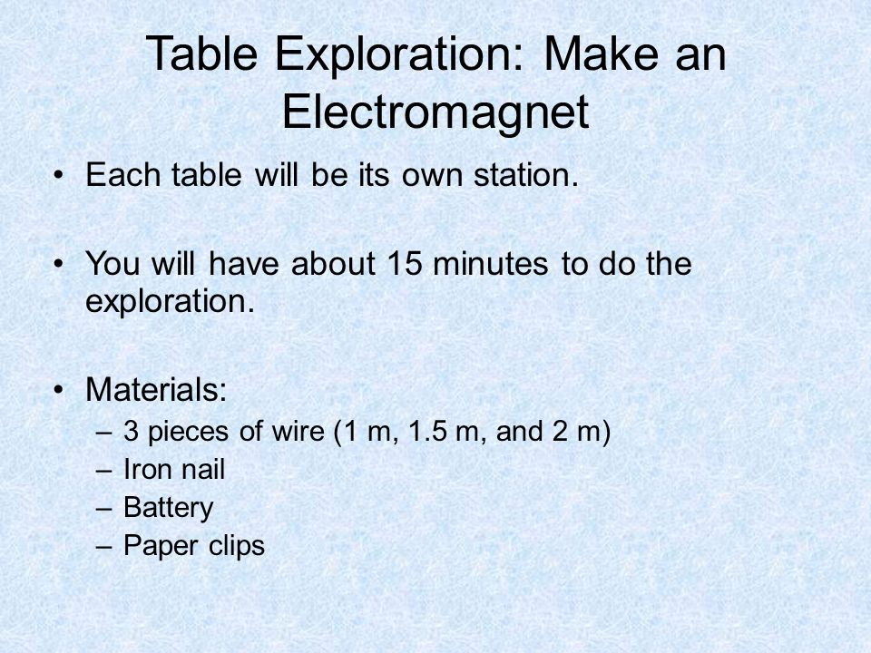 Table Exploration: Make an Electromagnet
