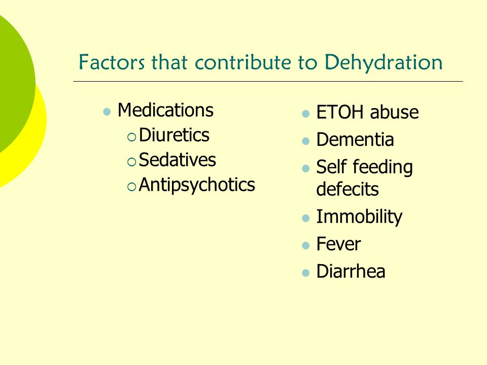 Factors that contribute to Dehydration