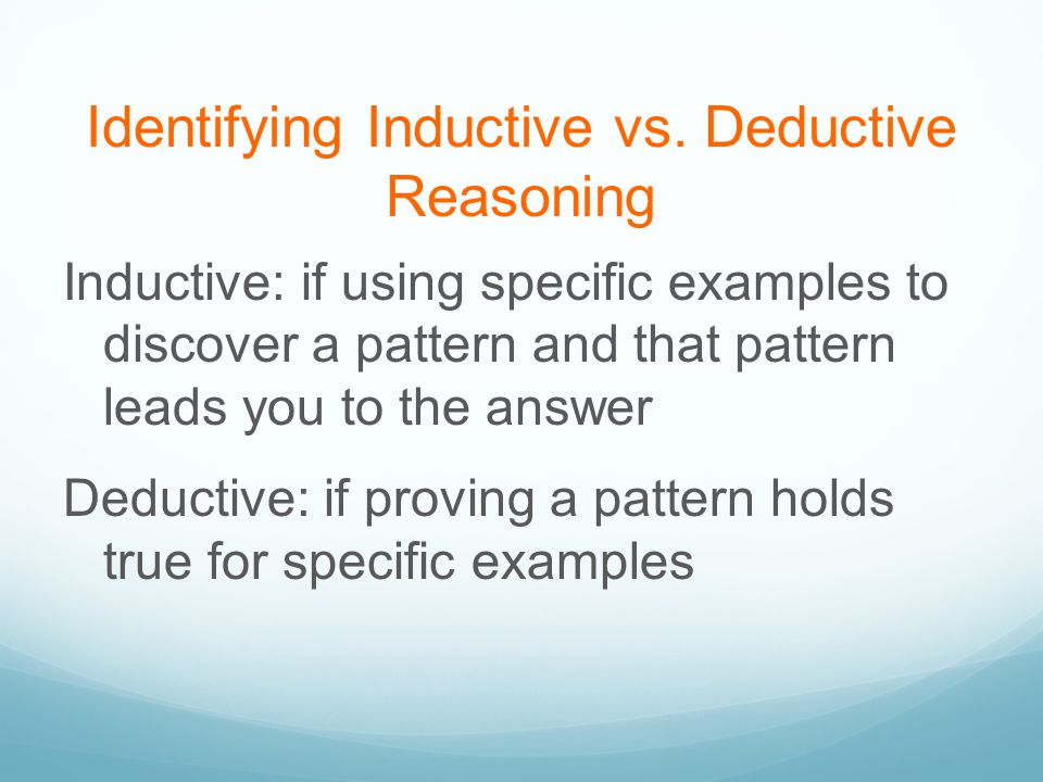 Identifying Inductive vs. Deductive Reasoning