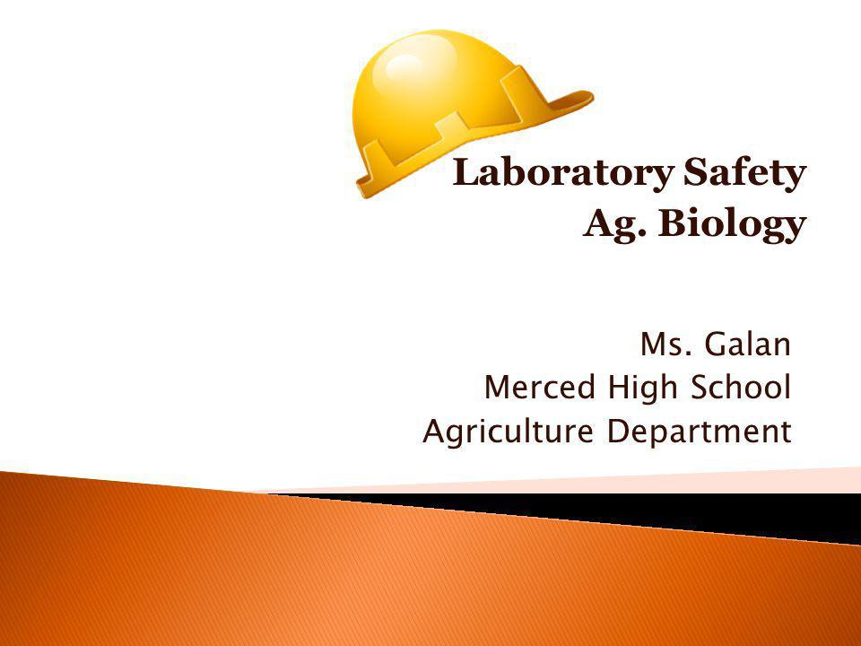Ms. Galan Merced High School Agriculture Department