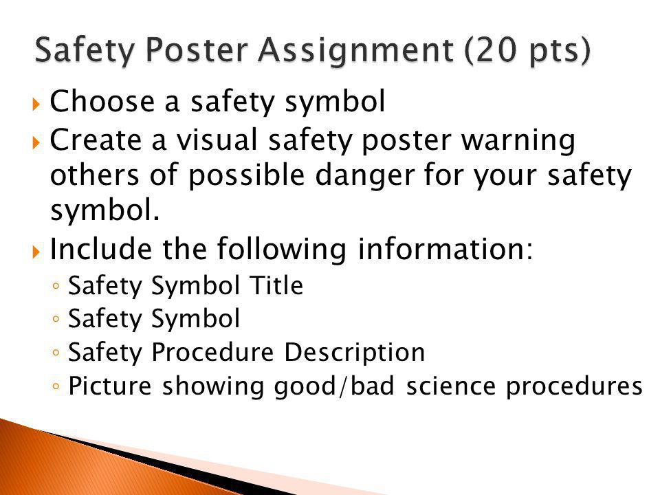 Safety Poster Assignment (20 pts)