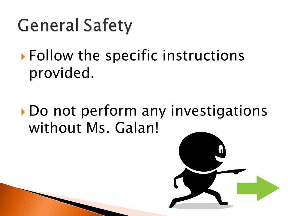 General Safety Follow the specific instructions provided.