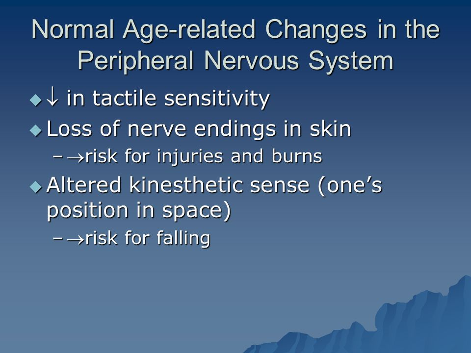 Normal Age-related Changes in the Peripheral Nervous System