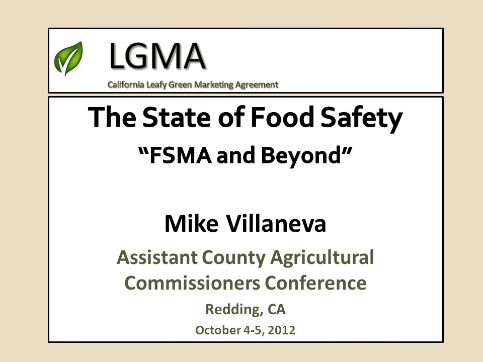 Lgma California Leafy Green Marketing Agreement Ppt Video Online