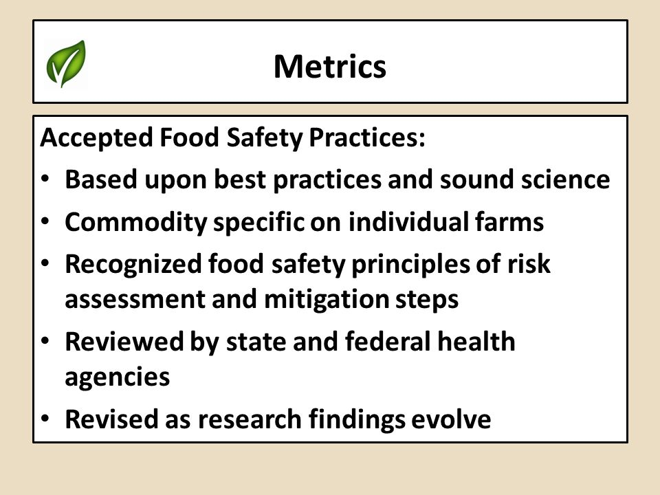 Metrics Accepted Food Safety Practices: