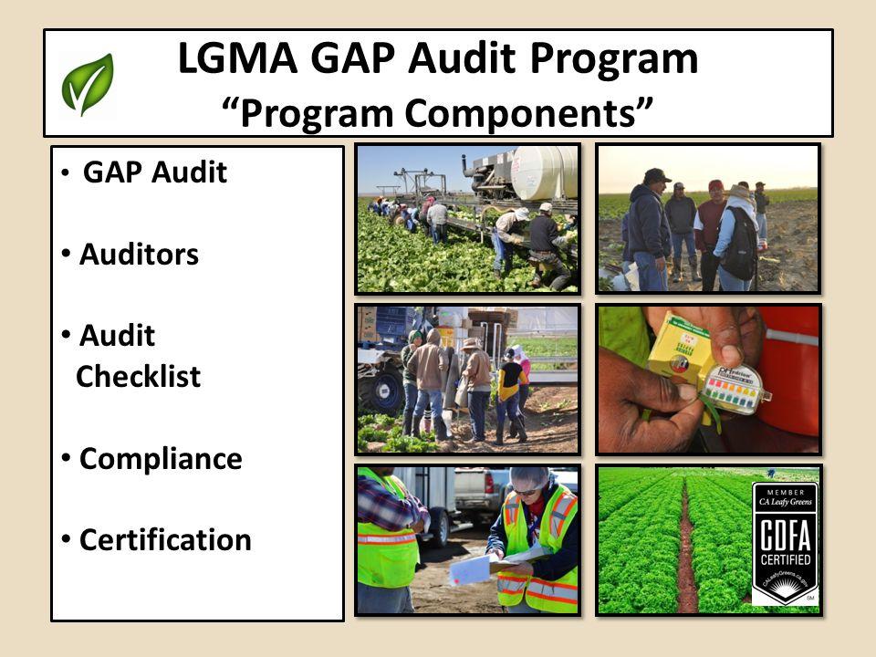 LGMA GAP Audit Program Program Components