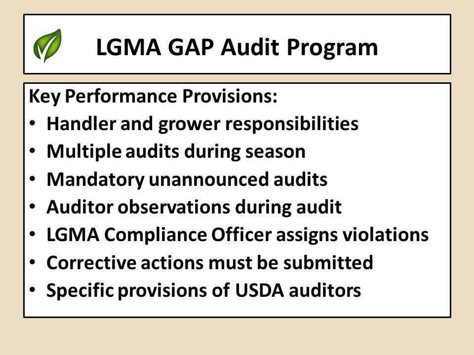 LGMA GAP Audit Program Key Performance Provisions: