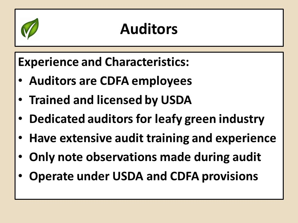 Auditors Experience and Characteristics: Auditors are CDFA employees