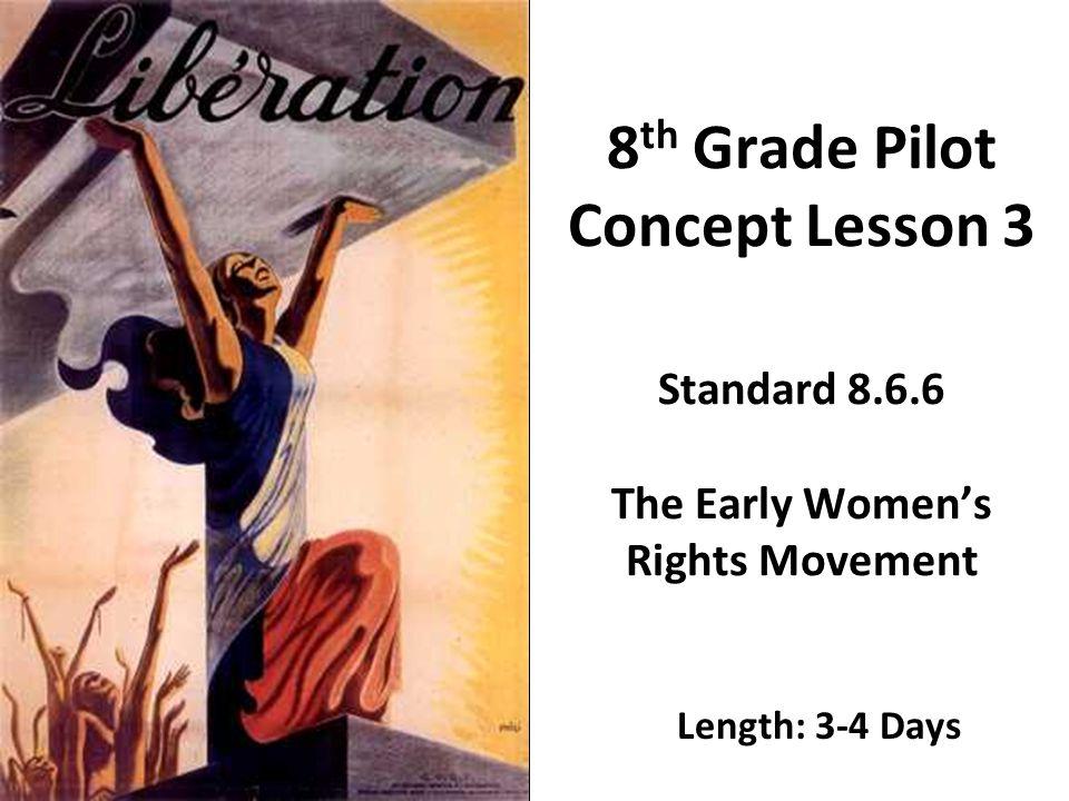 8th Grade Pilot Concept Lesson 3 Standard 8. 6