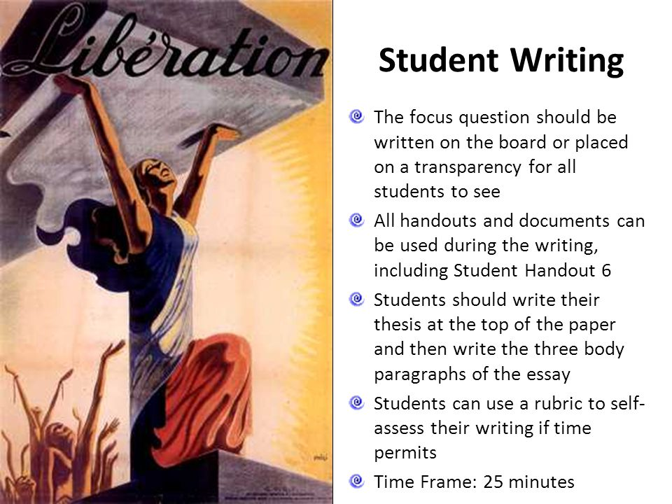 Student Writing The focus question should be written on the board or placed on a transparency for all students to see.