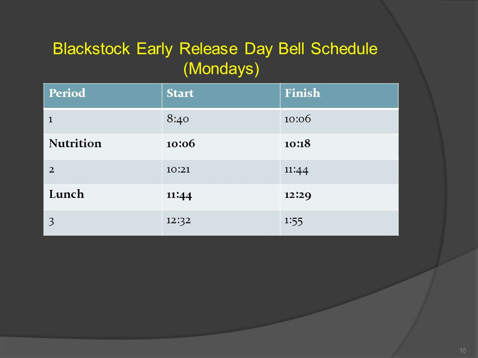 Blackstock Early Release Day Bell Schedule (Mondays)