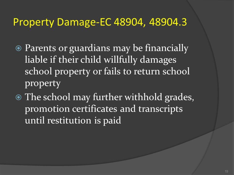 Property Damage-EC 48904, 48904.3