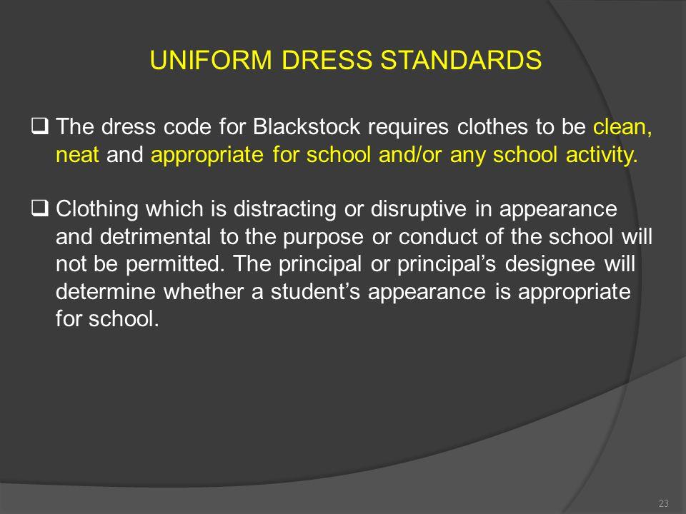 UNIFORM DRESS STANDARDS