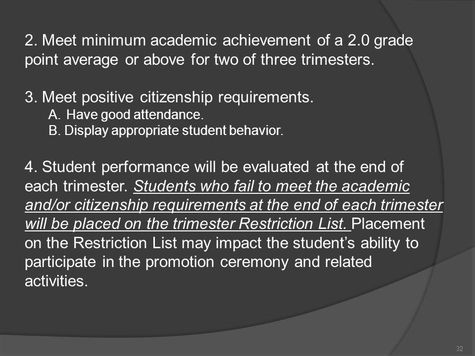 3. Meet positive citizenship requirements.