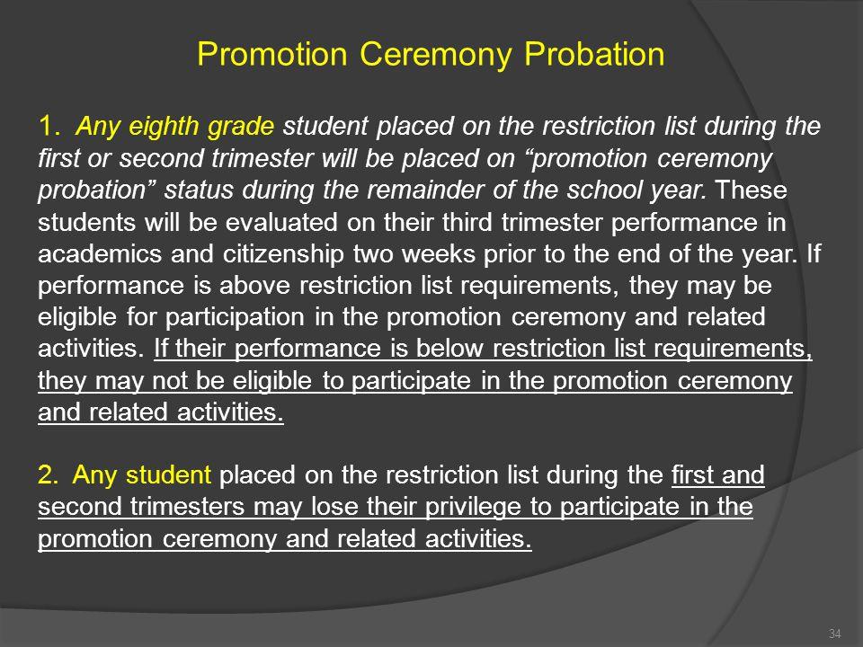 Promotion Ceremony Probation