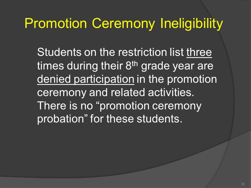 Promotion Ceremony Ineligibility