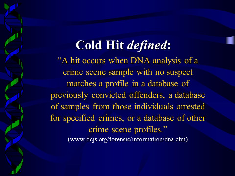Cold Hit defined: