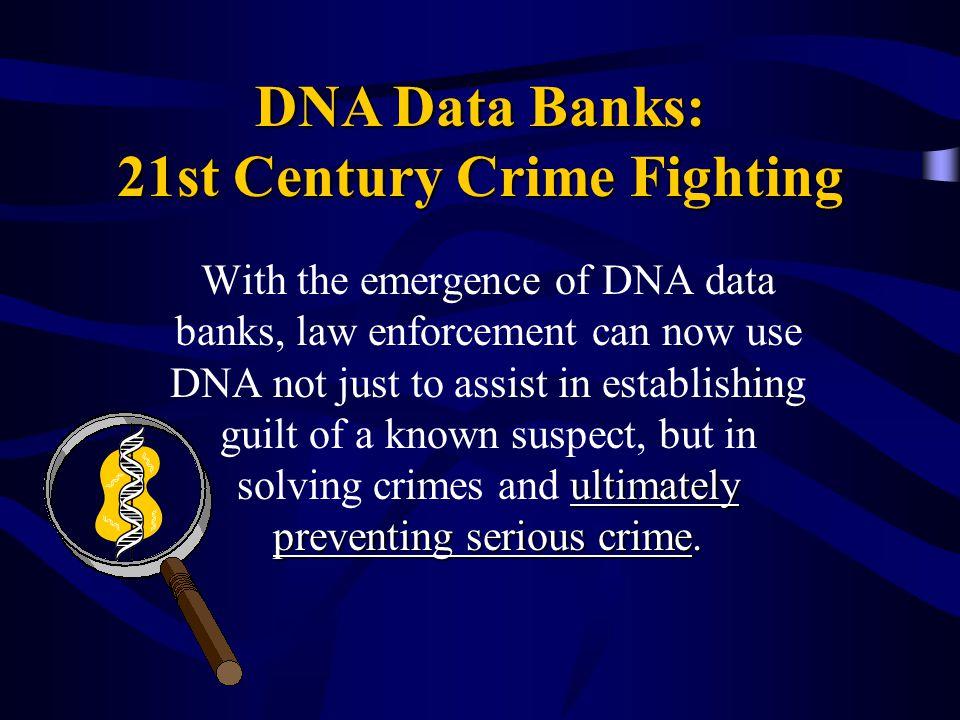 21st Century Crime Fighting