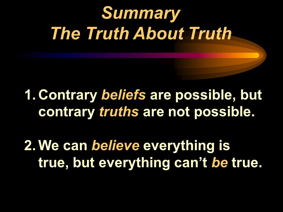 Summary The Truth About Truth