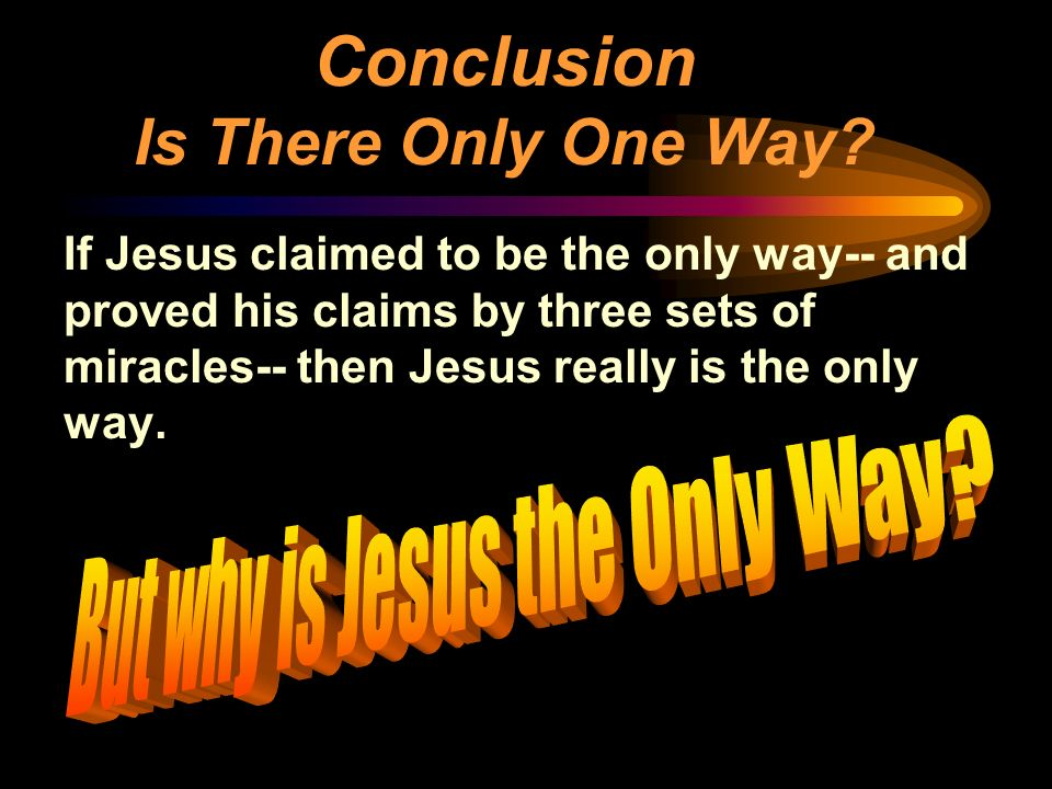 But why is Jesus the Only Way
