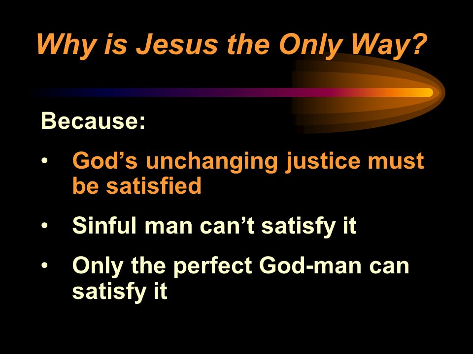 Why is Jesus the Only Way