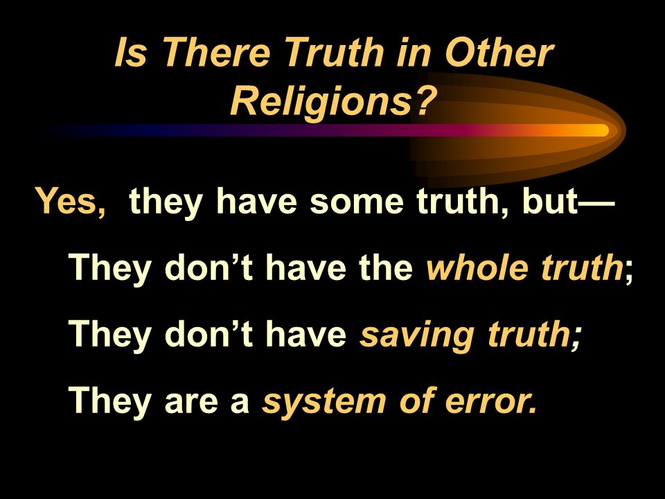 Is There Truth in Other Religions