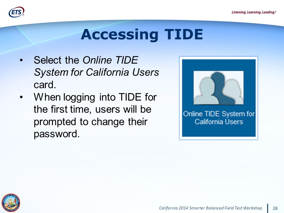 Accessing TIDE Select the Online TIDE System for California Users card.