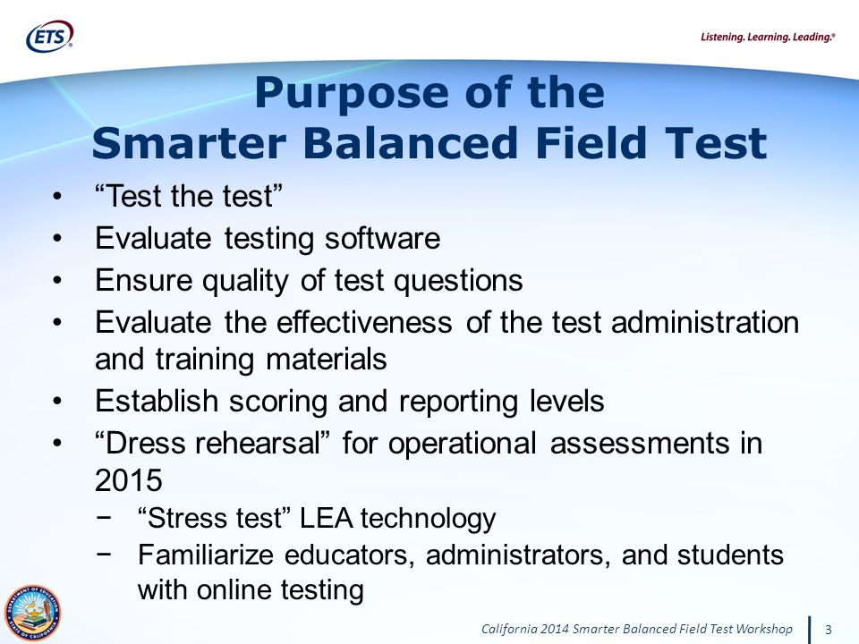 Purpose of the Smarter Balanced Field Test
