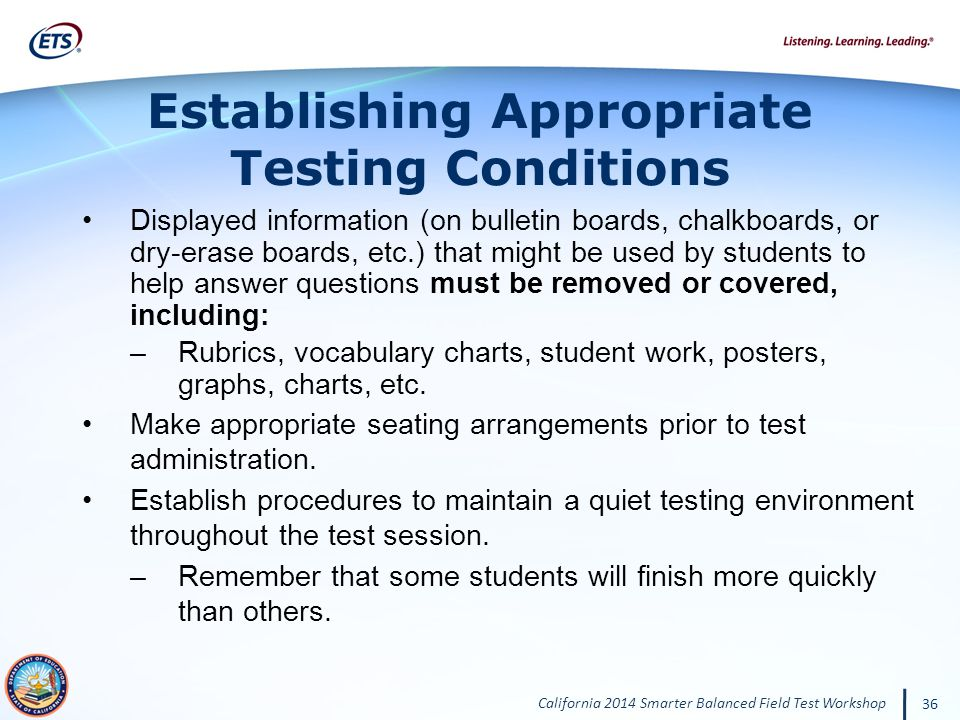 Establishing Appropriate Testing Conditions