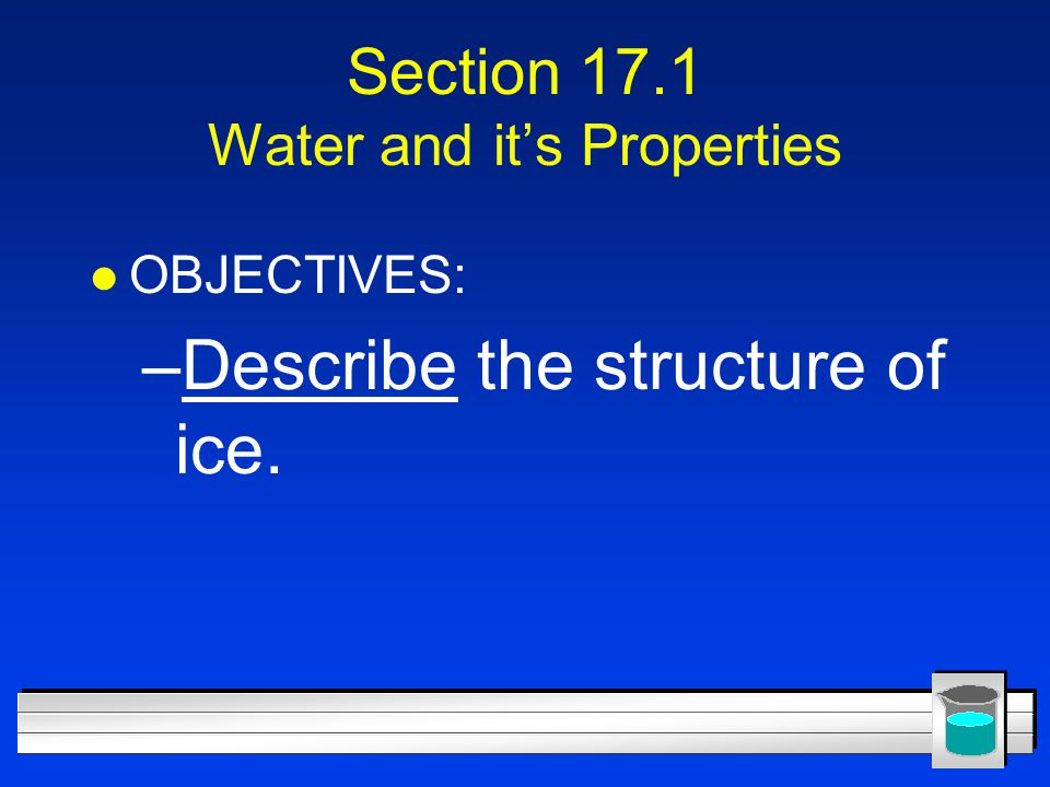 Section 17.1 Water and it's Properties