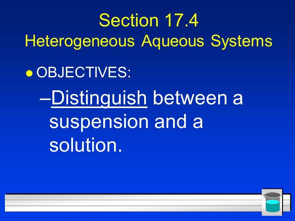 Section 17.4 Heterogeneous Aqueous Systems
