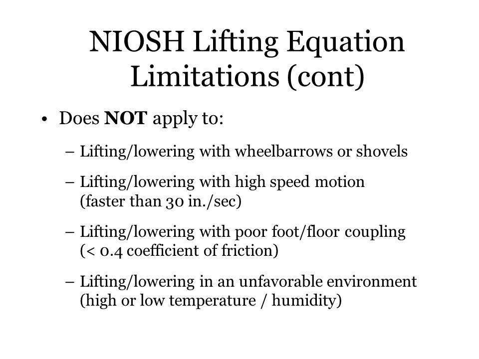 NIOSH Lifting Equation Limitations (cont)