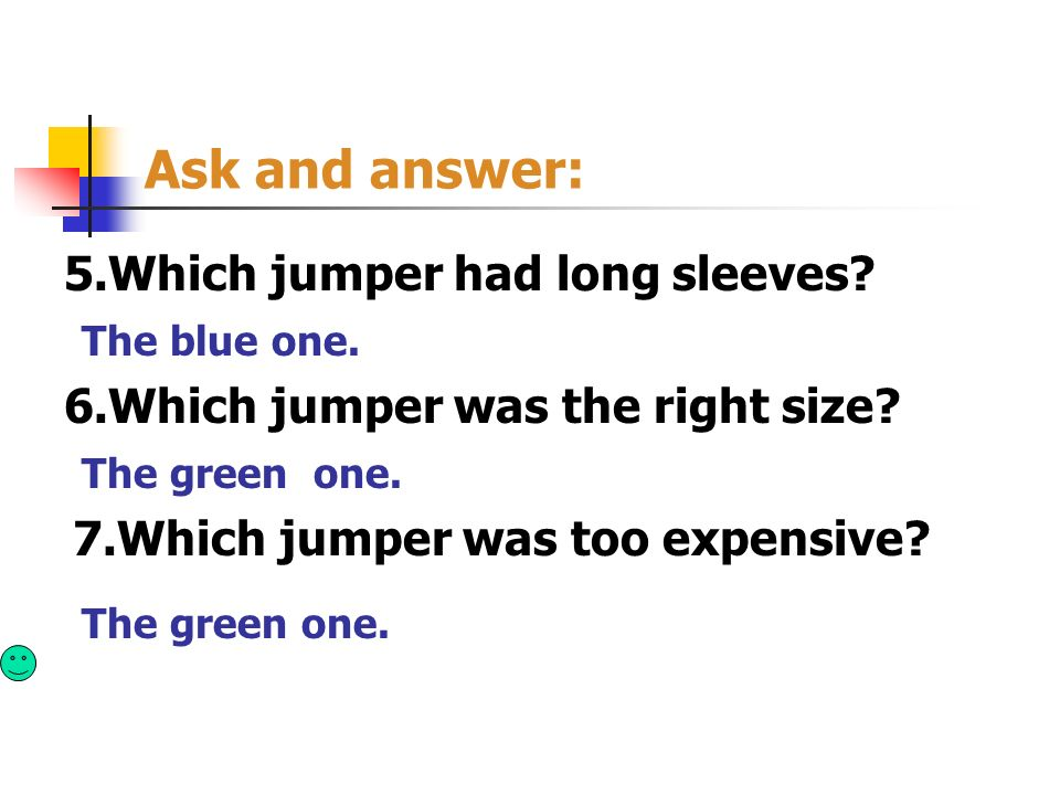 Ask and answer: 5.Which jumper had long sleeves