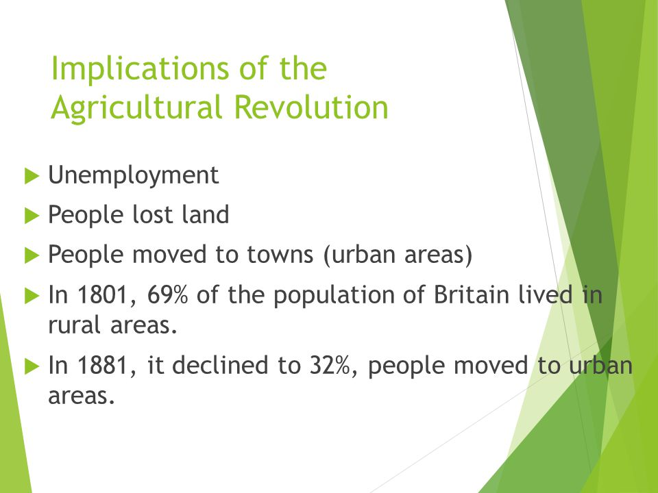 Implications of the Agricultural Revolution