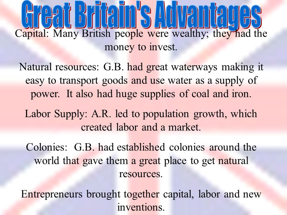 Great Britain s Advantages