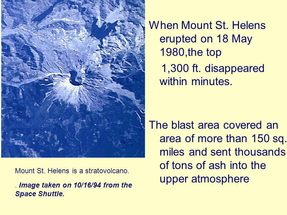 When Mount St. Helens erupted on 18 May 1980,the top 1,300 ft