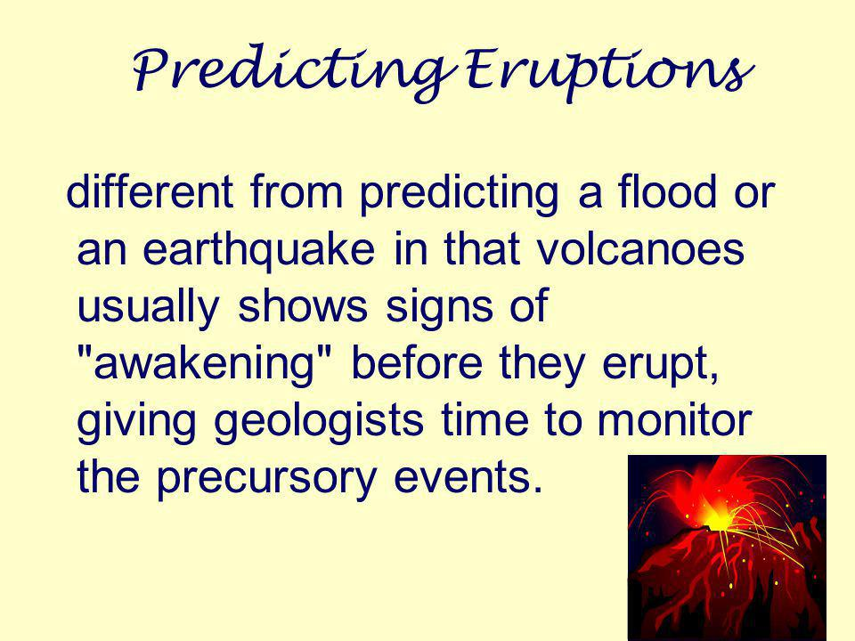 Predicting Eruptions