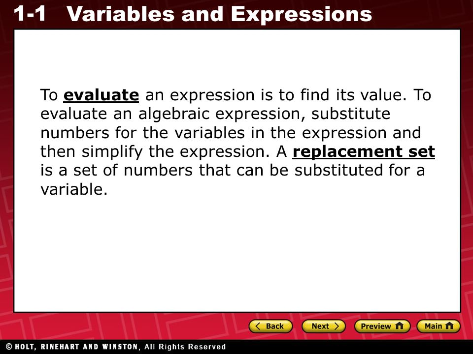 To evaluate an expression is to find its value