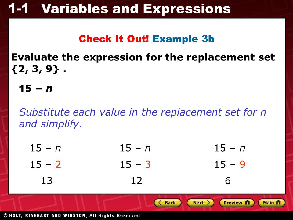 Check It Out! Example 3b Evaluate the expression for the replacement set {2, 3, 9} . 15 – n.