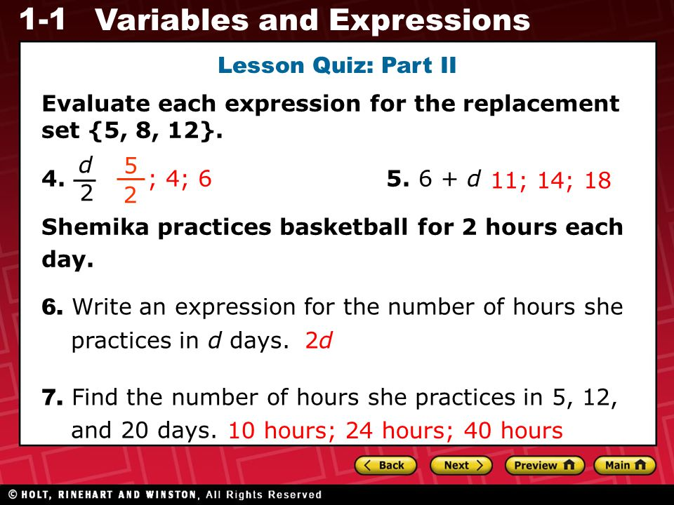 Lesson Quiz: Part II Evaluate each expression for the replacement set {5, 8, 12}. 4. 5. 6 + d.