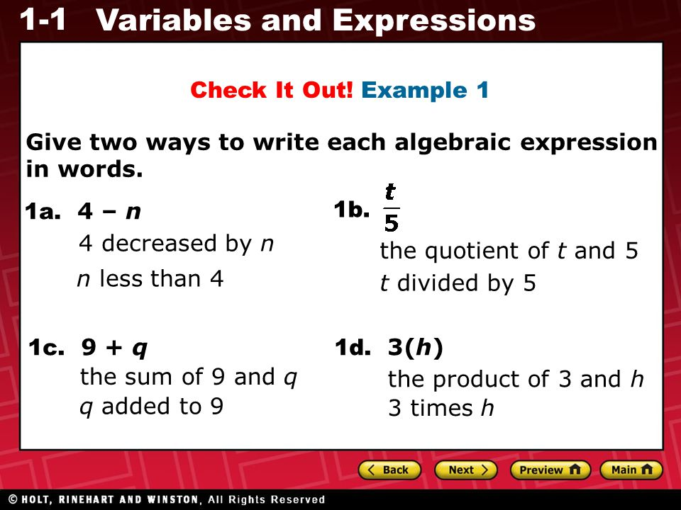 Check It Out! Example 1 Give two ways to write each algebraic expression in words. 1a. 4 – n. 1b.