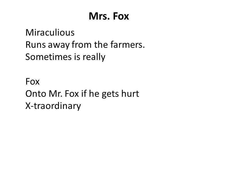 Mrs. Fox Miraculious Runs away from the farmers. Sometimes is really