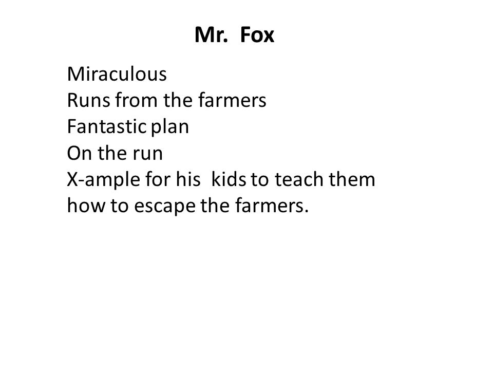 Mr. Fox Miraculous Runs from the farmers Fantastic plan On the run