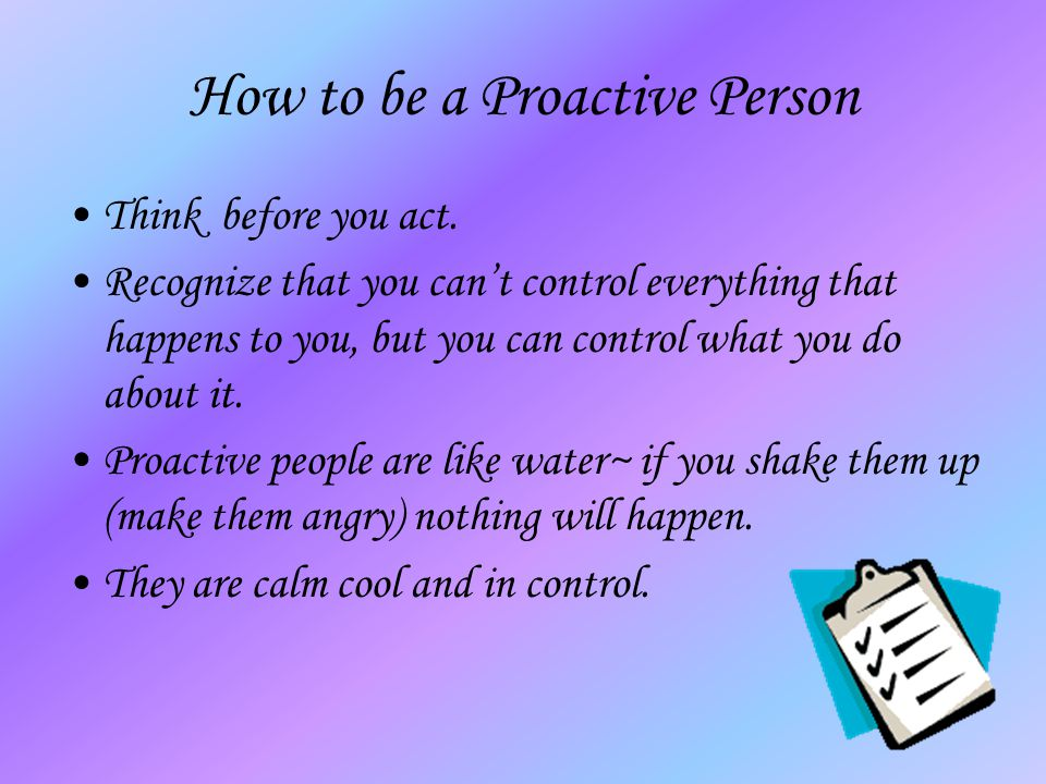 How to be a Proactive Person