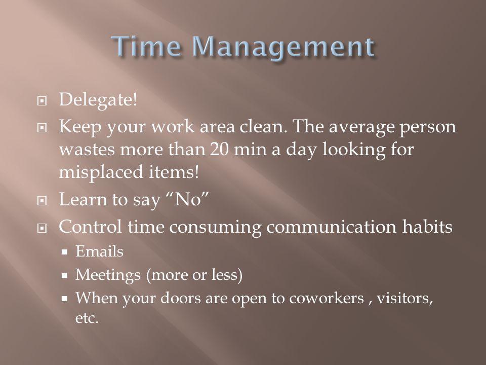 Time Management Delegate!