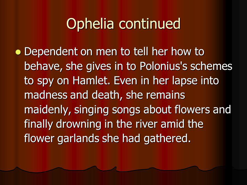 Ophelia continued