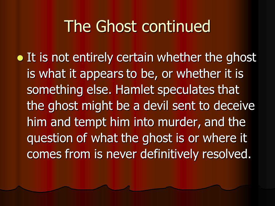 The Ghost continued